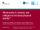 thumbnail_What_works_in_schools_and_colleges_to_increase_physical_activity_executive_summary_pdf